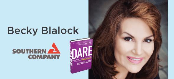 Becky Blalock (author; former SVP & CIO Southern Company)