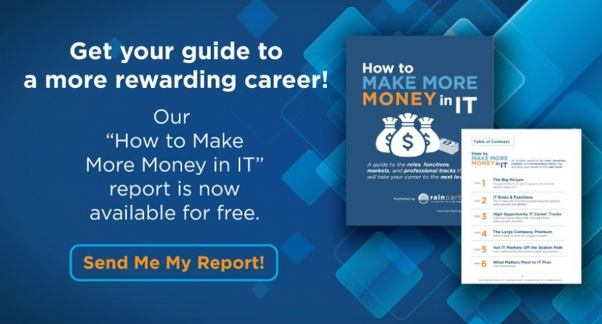 "Get your Free ""How to Make More Money in IT"" Report!"
